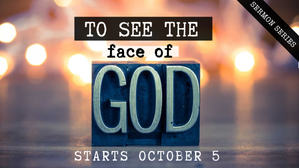 Series: To See the Face of God
