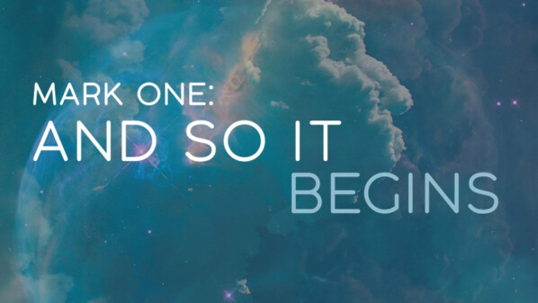 Series: Mark One: And So It Begins